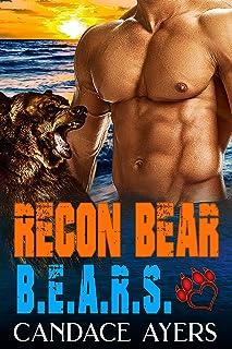 Recon Bear: Bear Shifter Romance (B.E.A.R.S. Book 1)