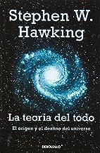 La teoría del todo: El origen y el destino del universo,