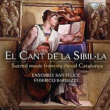 El cant de la Sibilla: Sacred Music from medieval Catalunya