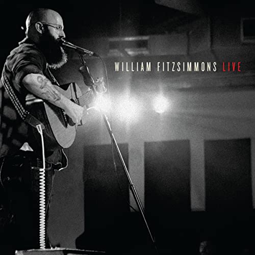 William Fitzsimmons Live [Explicit]