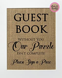 8x10 UNFRAMED Guest Book. Without You Our Puzzle isn't Complete Please Sign a Piece / Burlap Print Sign / Puzzle Heart Piece Guestbook Rustic Shabby Chic Vintage Wedding Decor Sign