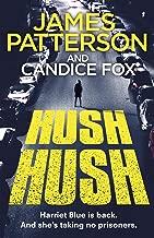 Hush Hush: (Harriet Blue 4) (Detective Harriet Blue Series)