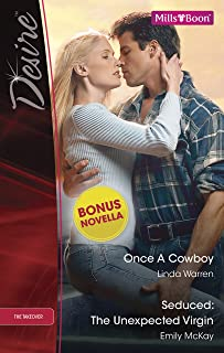 Once A Cowboy/Seduced: The Unexpected Virgin/Rafe & Sarah--Part Two (The Takeover)