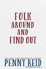 Folk Around and Find Out (Good Folk: Modern Folktales Book 2) Kindle Edition
