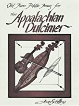 Old Time Fiddle Tunes for the Appalachian Dulcimer