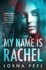 My Name Is Rachel Kindle Edition