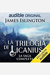 La trilogia di Licanius: Serie completa Audible Audiobook
