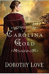 Carolina Gold Kindle Edition