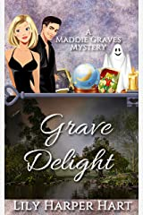 Grave Delight (A Maddie Graves Mystery Book 3) (English Edition) Format Kindle