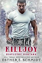 Cold Killjoy (Mistletoe Montana Book 17)