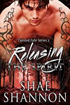 Releasing the Spirit (Twisted Fate Book 2)