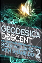 Geodesica Descent Kindle Edition