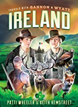 Travels with Gannon and Wyatt: Ireland (2nd Ed.)