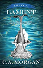 Lament: Volume Two of the Three Sisters Trilogy (Emrysia)