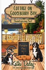 Cottage on Gooseberry Bay: Thanksgiving Past Kindle Edition