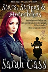 Stars, Stripes & Motorbikes (Holidays in Lake Point 9) Kindle Edition