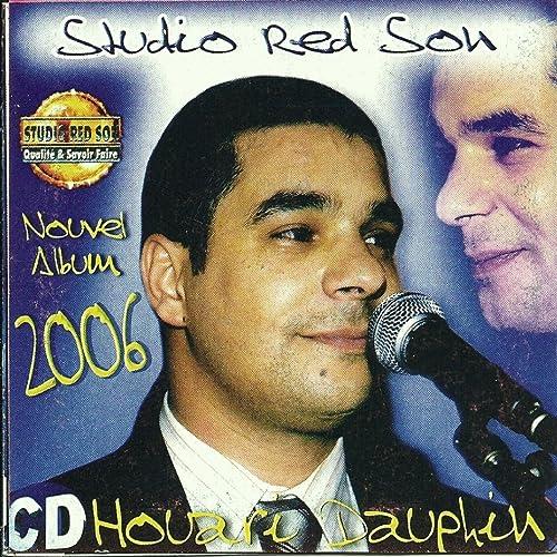DAUPHIN 2006 MP3 TÉLÉCHARGER HOUARI