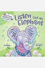 Mindfulness Moments for Kids: Listen Like an Elephant Kindle Edition