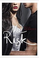 The Risk: O dilema de Brenna e Jake (Briar U Livro 2) eBook Kindle