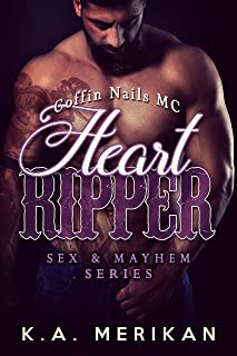 Heart Ripper - Coffin Nails MC (gay motorcycle club romance) (Sex & Mayhem Book 9)