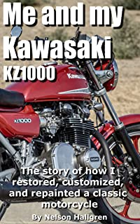 Me and my Kawasaki KZ1000: The story of how I restored, customized, and repainted a classic motorcycle.