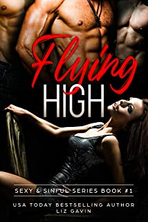 Flying High (Sexy and Sinful Book 1) (English Edition)