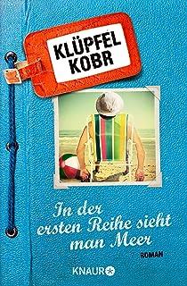 In der ersten Reihe sieht man Meer: Roman (German Edition)