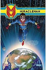 Miracleman Vol. 3: Olympus (Miracleman: Parental Advisory Edition) Kindle Edition