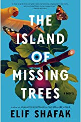 The Island of Missing Trees: A Novel Kindle Edition