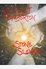 Stone & Silence (The Barefoot Healer Book 4) Kindle Edition