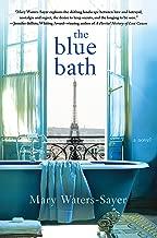Best the blue bath a novel Reviews