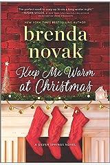 Keep Me Warm at Christmas (Silver Springs Book 10) Kindle Edition