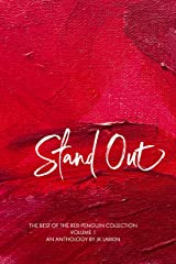 Stand Out: The Best of The Red Penguin Collection - Volume 1 Kindle Edition