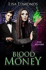 Blood Money: An Alice Worth Novella Kindle Edition