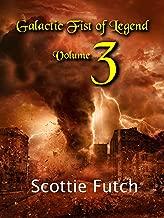 Galactic Fist of Legend: Volume 3