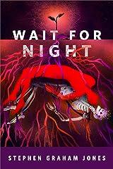 Wait for Night: A Tor.com Original Kindle Edition