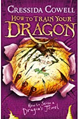 How to Train Your Dragon: How to Seize a Dragon's Jewel: Book 10 Kindle Edition