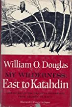 My Wilderness: East to Katahdin