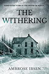 The Withering (House of Souls Book 3) Kindle Edition