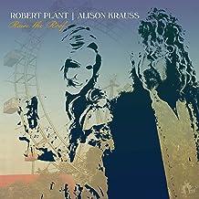 Robert Plant & Alison Krauss - 'Raise The Roof'