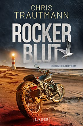 ROCKERBLUT: Nordsee-Krimi (Tagstedt & Terry 2) (German Edition)