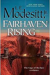 Fairhaven Rising (Saga of Recluce Book 22) Kindle Edition