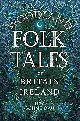 Woodland Folk Tales Kindle Edition