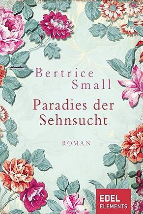 Paradies der Sehnsucht: Liebesroman (German Edition)