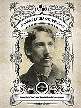 Oakshot Complete Works of Robert Louis Stevenson. (Illustrated/Inline Footnotes) (Classics Book 22)