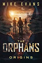 Origins: A Apocalyptic Zombie Survival Thriller (The Orphans Series Book 1)