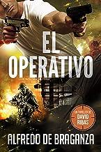 EL OPERATIVO: un thriller de David Ribas (David Ribas (Thrillers en español) nº 1)