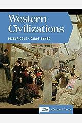 Western Civilizations (Brief Fifth Edition) (Vol. 2) Kindle Edition
