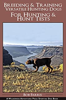 Breeding and Training Versatile Hunting Dogs