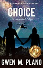 The Choice: the unexpected heroes